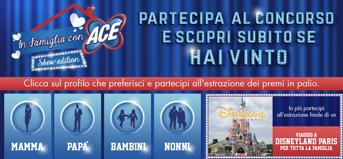 Partecipa al concorso In Famiglia con ACE - Show Edition