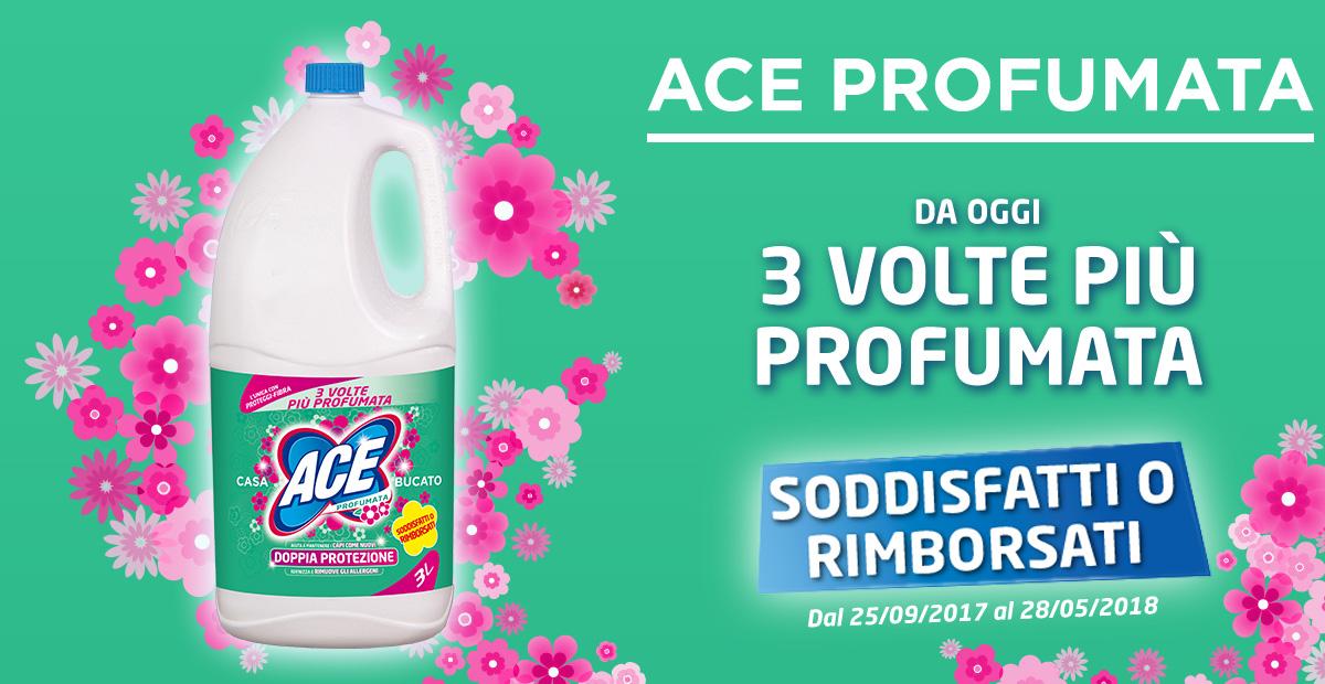 ACE Profumata 3 volte più profumata